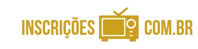 INSCRIÇÕES e TV